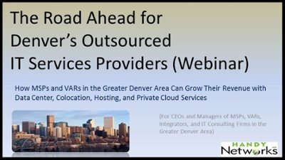The Road Ahead For Denver's Outsourced IT Services Providers (Webinar Recording)